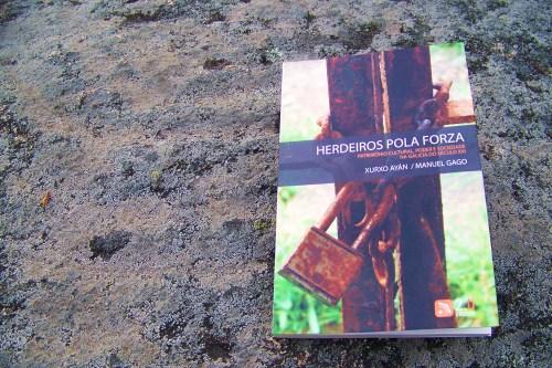 """""""Herdeiros pola forza"""", de Xurxo Ayán e Manuel Gago (2.0 Editora, 2012)."""