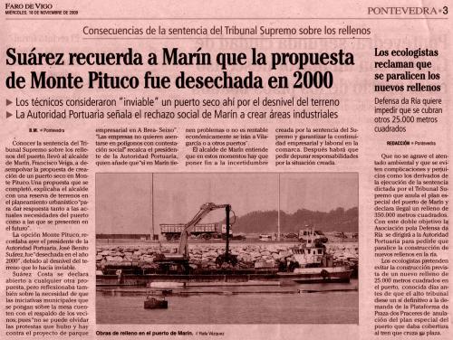 Faro de Vigo, 18 de noviembre de 2009: Suárez recuerda a Marín que la propuesta de Monte Pituco fue DESECHADA en 2000.