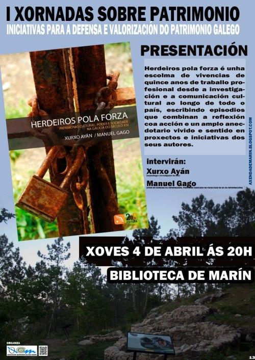 """Presentación de """"Herdeiros pola forza"""", este xoves en Marín."""