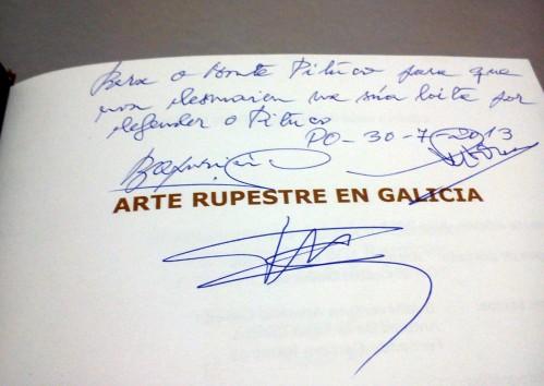 """""""Para o Monte Pituco, para que non decaia na súa loita por defender o Pituco. Pontevedra, 30/07/13""""."""