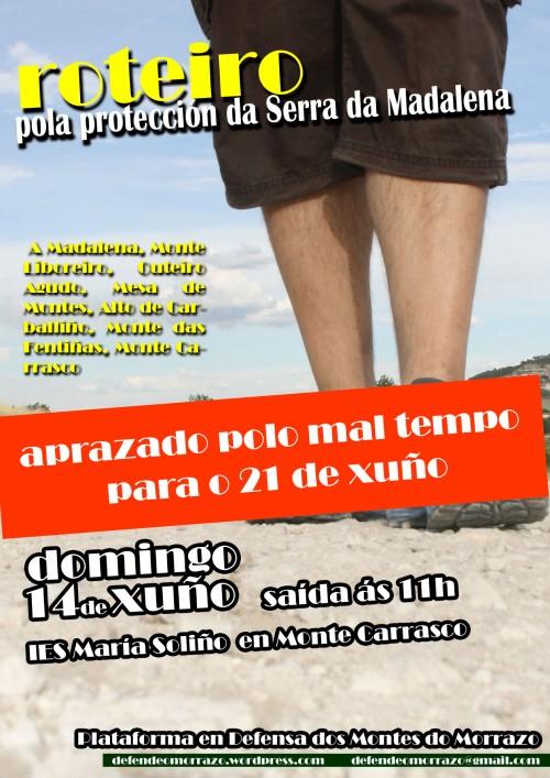 Roteiro pola Serra da Madalena aprazado ata o 21 de xuño