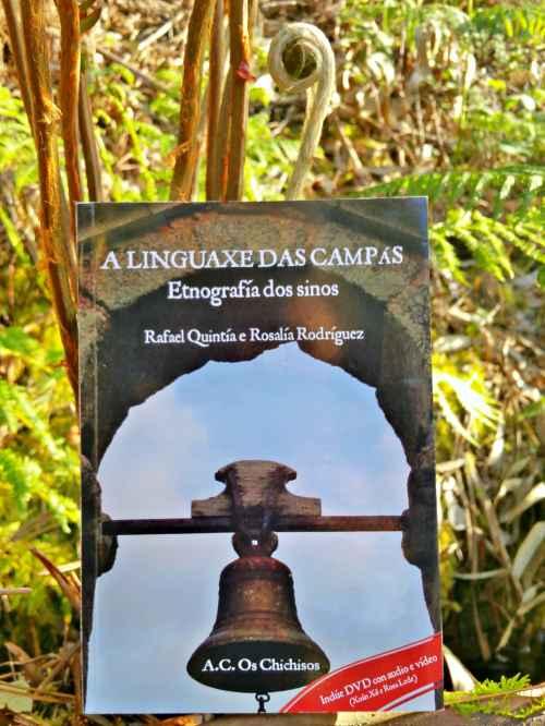 """""""A linguaxe das campás"""" (Os Chichisos)"""