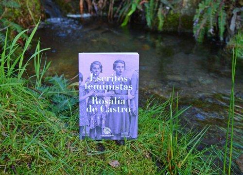 """""""Escritos feministas"""", de Rosalía de Castro (Casa de Rosalía, 2019)"""